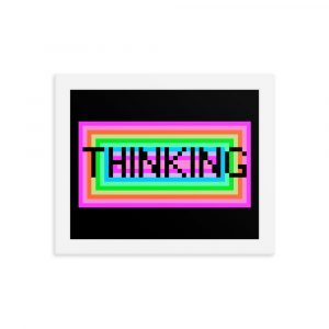 """Thinking"" – Framed Poster"