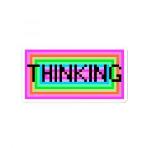 Thinking – Bubble-free stickers