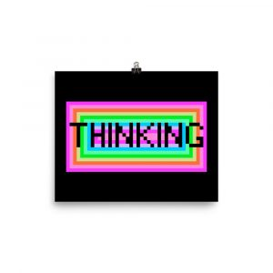 """Thinking"" – Poster"
